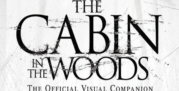 The Cabin In The Woods – The Official Movie Novelization and The Official Visual Companion