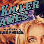 Killer Dames: Two Gothic Chillers by Emilio P. Miraglia